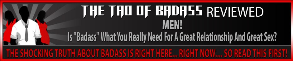 The Tao of Badass - does it work?